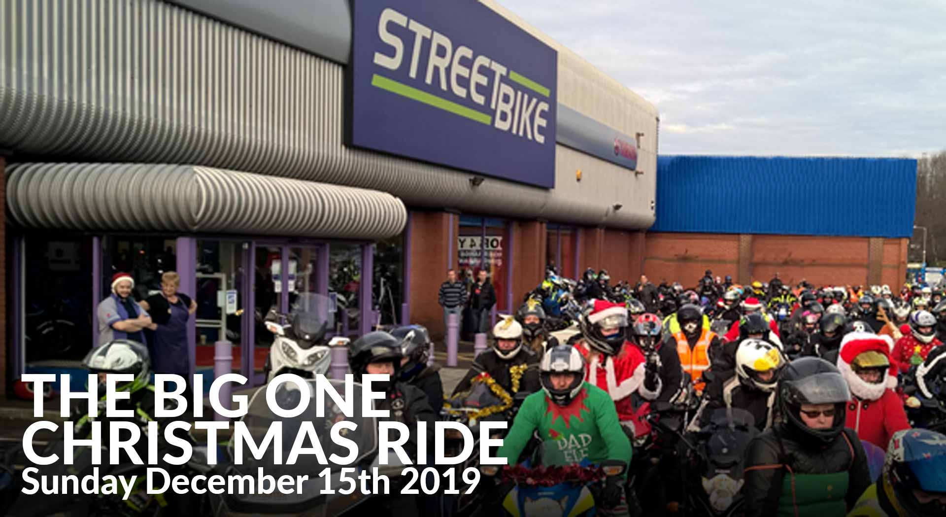 The Big One Christmas Ride Sunday 15th December 2019